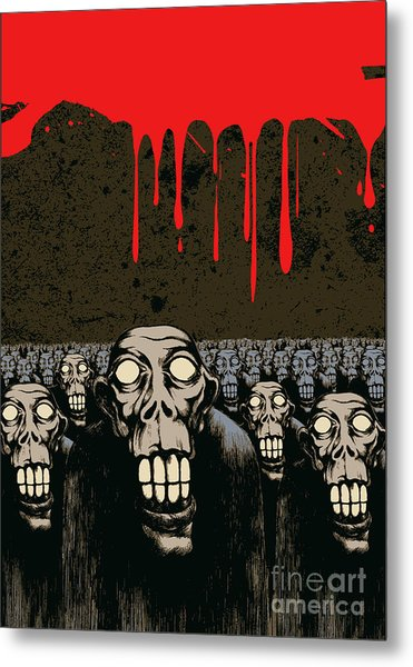 Zombies, Current Blood And Grunge Metal Print