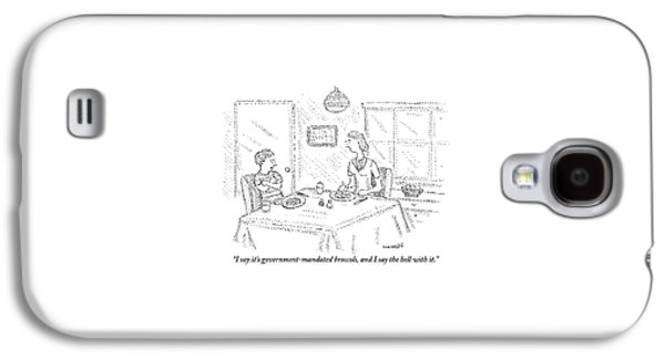 I Say It's Government Mandated Broccoli Galaxy S4 Case by Robert Mankoff