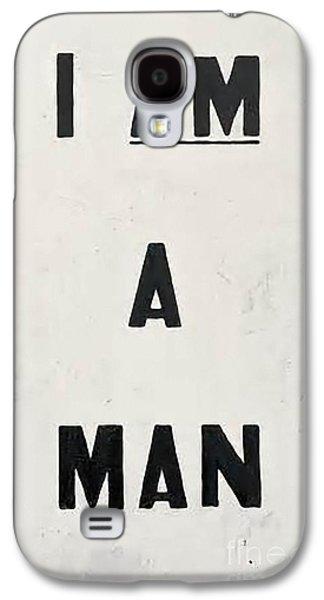 I Am A Man Galaxy S4 Case