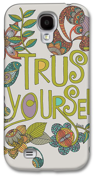 Trust Yourself Galaxy S4 Case by Valentina
