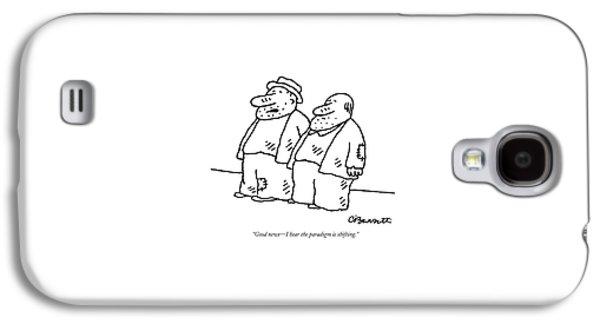 Good News - I Hear The Paradigm Is Shifting Galaxy S4 Case by Charles Barsotti