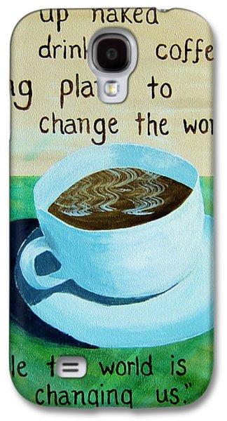 11x14 Dmb Coffee Galaxy S4 Case by Michelle Eshleman