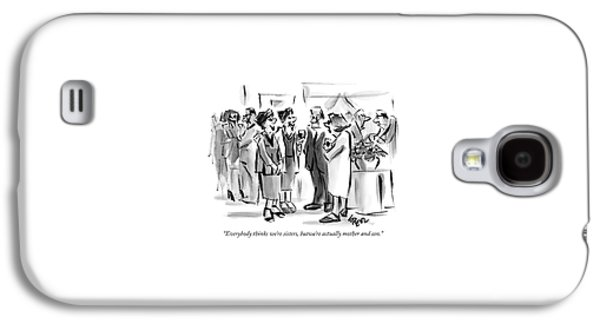 Everybody Thinks We're Sisters Galaxy S4 Case by Lee Lorenz