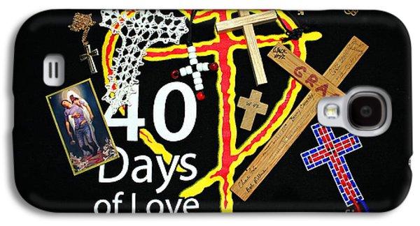 40 Days Of Love Galaxy S4 Case by Reid Callaway
