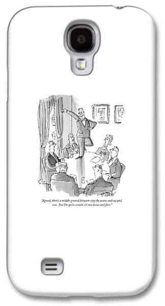 Agreed, There's A Middle Ground Between Stay Galaxy S4 Case by Peter Steiner