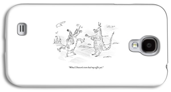 A Dragon Holds Cup Of Coffee And Speaks Galaxy S4 Case by Michael Maslin