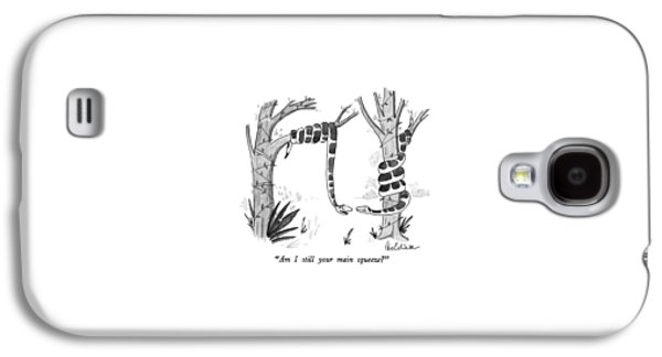 Am I Still Your Main Squeeze? Galaxy S4 Case by Leo Cullum