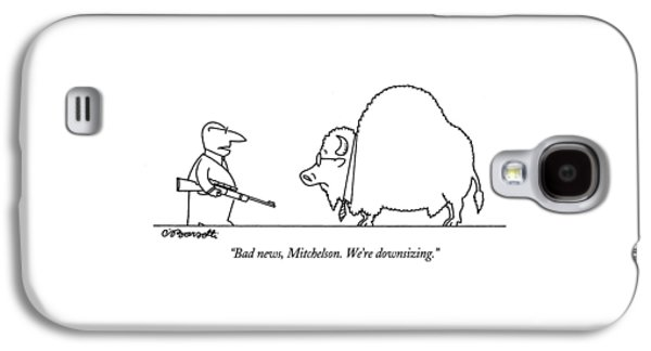 Bad News, Mitchelson.  We're Downsizing Galaxy S4 Case by Charles Barsotti