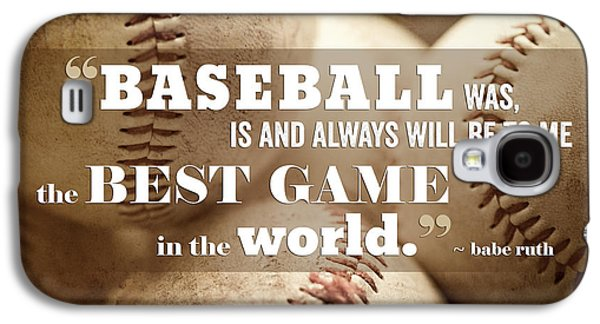 Baseball Print With Babe Ruth Quotation Galaxy S4 Case by Lisa Russo