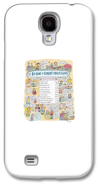 'big Book Of Parent-child Fights' Galaxy S4 Case by Roz Chast