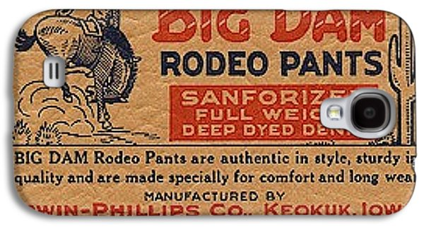 Big Dam Quality  Rodeo Pants Galaxy S4 Case