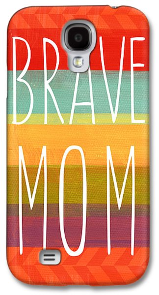 Brave Mom - Colorful Greeting Card Galaxy S4 Case by Linda Woods