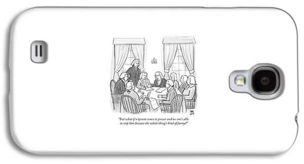 But What If A Tyrant Comes To Power And No One's Galaxy S4 Case by Paul Noth