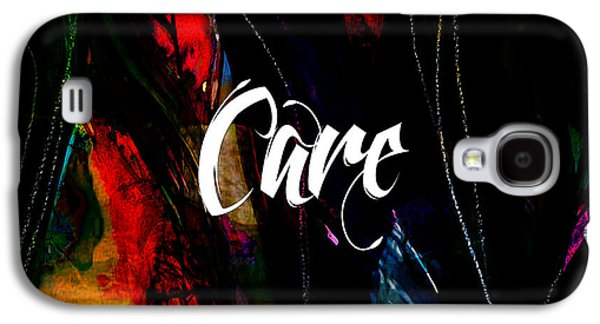 Care Galaxy S4 Case by Marvin Blaine