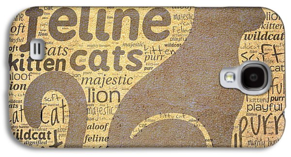 Cat Typography Galaxy S4 Case by Terry Fleckney