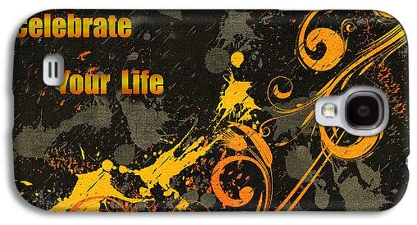 Celebrate Your Life Modern Art Galaxy S4 Case by Georgiana Romanovna