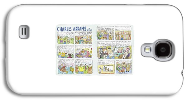 Charles Addams Galaxy S4 Case by Roz Chast