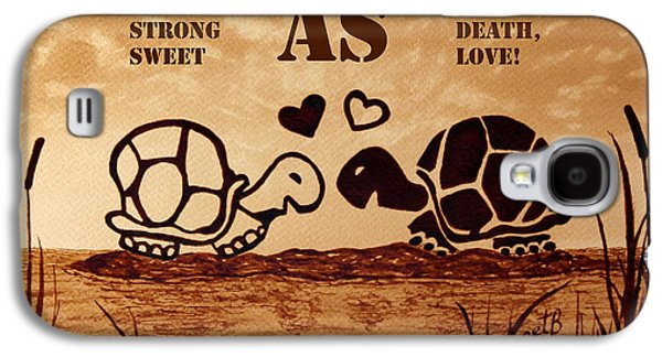 Coffee Lovers Reminder Galaxy S4 Case by Georgeta Blanaru