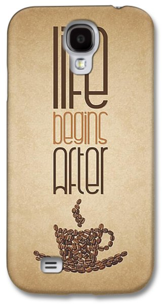 Coffee Quotes Poster Galaxy S4 Case by Lab No 4 - The Quotography Department