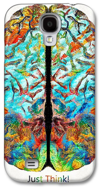Colorful Brain Art - Just Think - By Sharon Cummings Galaxy S4 Case by Sharon Cummings