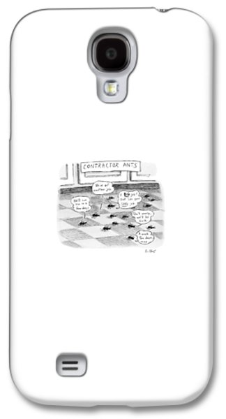 Ant Galaxy S4 Case - Contractor Ants Are Leaving A House. Ants' Speech by Roz Chast