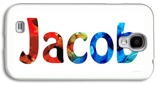 Customized Baby Kids Adults Pets Names - Jacob 5 Name Galaxy S4 Case by Sharon Cummings
