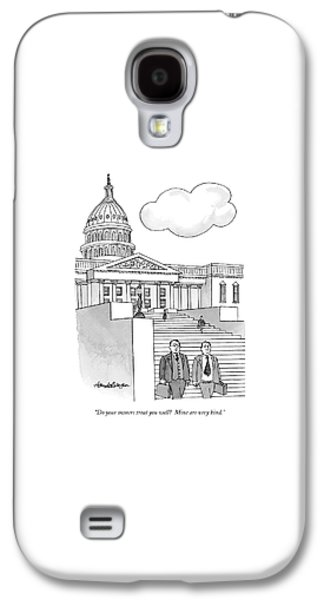 Do Your Owners Treat You Well? Galaxy S4 Case by J.B. Handelsman