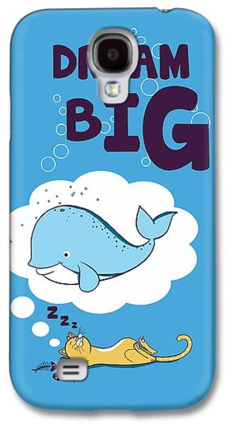 Dream Big Galaxy S4 Case by Neelanjana  Bandyopadhyay