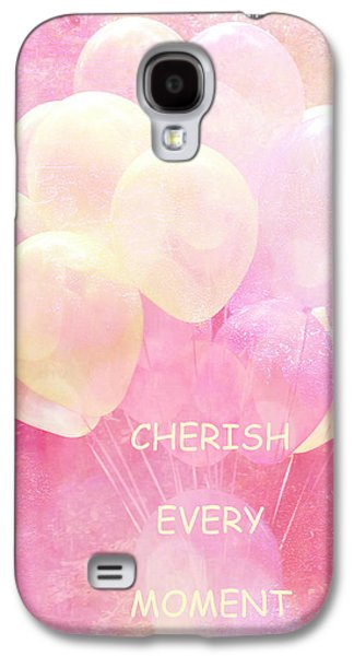 Dreamy Fantasy Whimsical Yellow Pink Balloons With Hearts - Typography Quote - Cherish Every Moment Galaxy S4 Case by Kathy Fornal