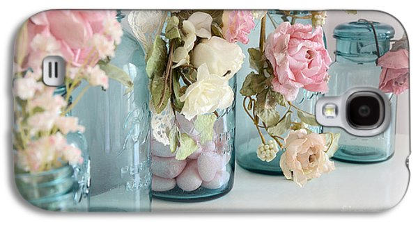 Shabby Chic Roses Blue Aqua Ball Mason Jars - Roses In Aqua Blue Mason Jars - Shabby Chic Decor Galaxy S4 Case