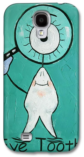 Eye Tooth  Galaxy S4 Case