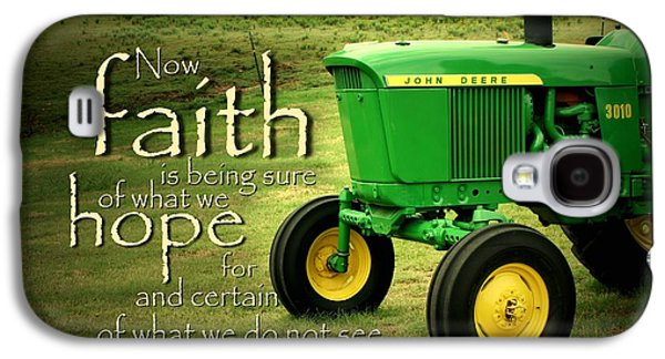Tractors Galaxy S4 Case - Faith And Hope by Linda Fowler