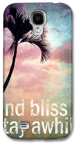 Travel Galaxy S4 Case - Find Bliss Stay Awhile by Sylvia Cook