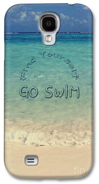 Find Yourself Go Swim Tropical Beach Motivational Quote Galaxy S4 Case by Beverly Claire Kaiya