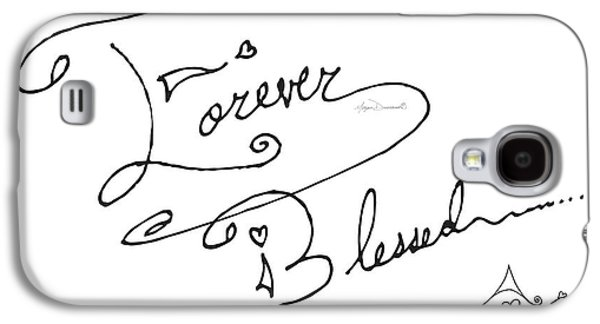 Forever Blessed Original Hand Drawn Typography Word Art Quote By Megan Duncanson Galaxy S4 Case