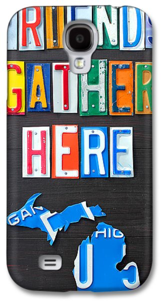 Friends Gather Here Recycled License Plate Art Lettering Sign Michigan Version Galaxy S4 Case by Design Turnpike