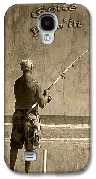 Gone Fish'in Text By John Stephens Galaxy S4 Case