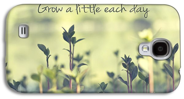Grow A Little Each Day Inspirational Green Shoots And Leaves Galaxy S4 Case by Beverly Claire Kaiya