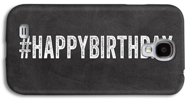 Happy Birthday Card- Greeting Card Galaxy S4 Case