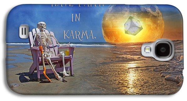 Have Faith In Karma Galaxy S4 Case by Betsy Knapp