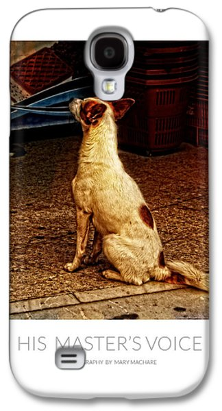 His Master's Voice - Poster Galaxy S4 Case by Mary Machare