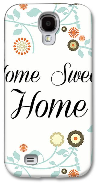 Home Sweet Home Galaxy S4 Case by Pati Photography