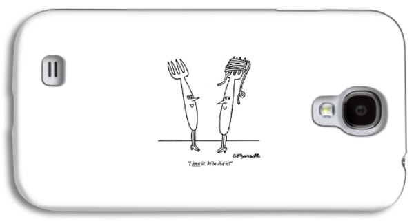 I Love It. Who Did It? Galaxy S4 Case by Charles Barsotti