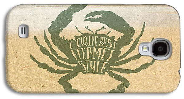 I Thrive Best Hermit Style Typography Crab Beach Sea Galaxy S4 Case by Beverly Claire Kaiya