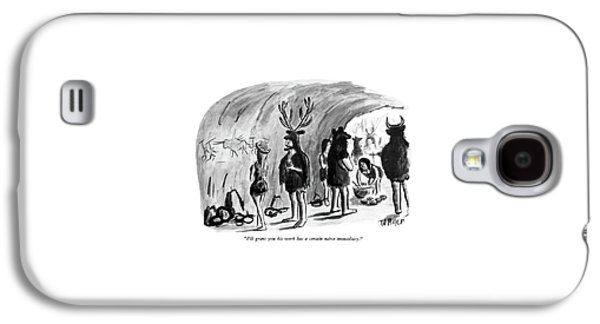 I'll Grant You His Work Has A Certain Na�ve Galaxy S4 Case
