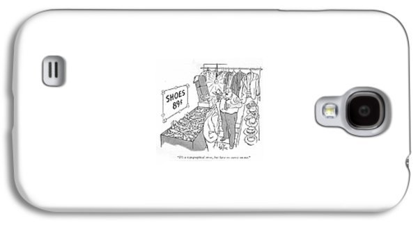 It's A Typographical Error Galaxy S4 Case by George Price