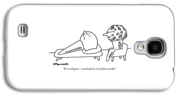 It's No Disgrace - Somebody Has To Be Plain Galaxy S4 Case by Charles Barsotti