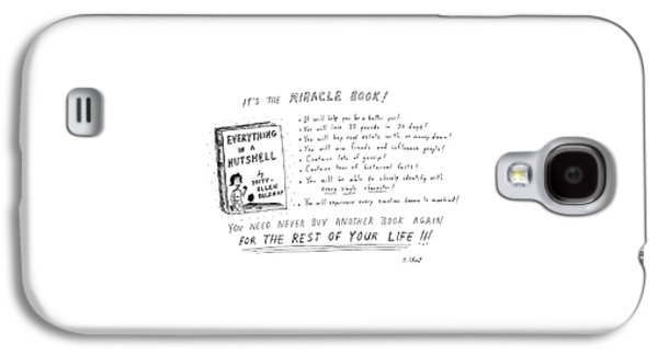 It's The Miracle Book! Galaxy S4 Case by Roz Chast