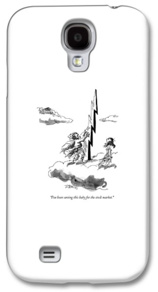 I've Been Saving This Baby For The Stock Market Galaxy S4 Case by Donald Reilly