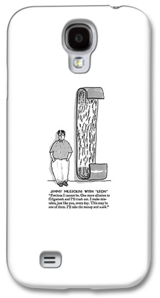 Jimmy Mussolini With Leon Precious I Cannot Be Galaxy S4 Case